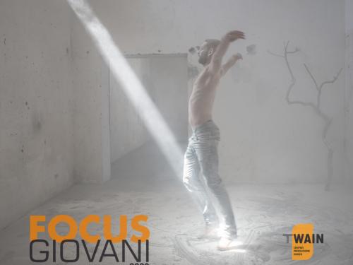 Focus Giovani 2020  TWAIN_Centro Produzione Danza